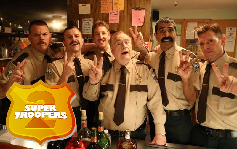Super Troopers two movie poster